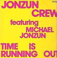 """Time Is Running Out - Jonzun Crew, The Featuring Michael Jonzun 12"""""""