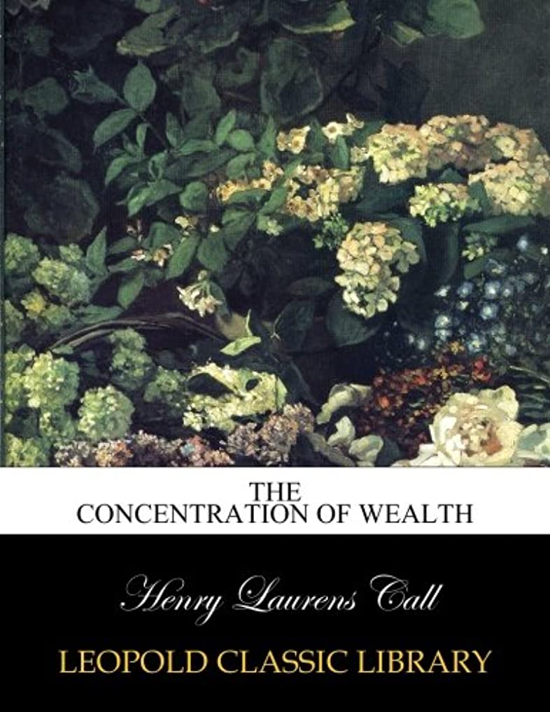 露未知のクロールThe concentration of wealth