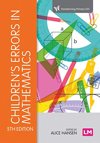 Children's Errors in Mathematics (Transforming Primary QTS Series) (English Edition)