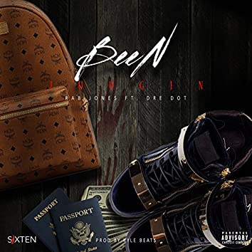 Been Juugin (feat. Dre Dot)