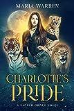 Charlotte's Pride: Sacred Order: Book One (Kindle Edition)