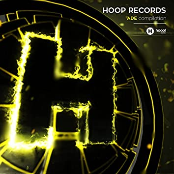 Hoop Records Present ADE Compilation 2017
