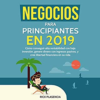 Negocios para principiantes en 2019 [Business for Beginners in 2019] audiobook cover art