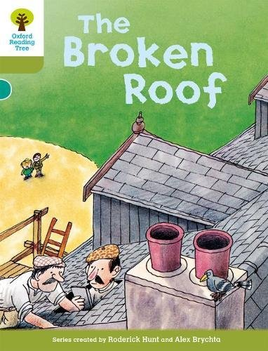 Oxford Reading Tree: Level 7: Stories: The Broken Roofの詳細を見る