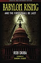 Babylon Rising (updated and expanded): And The First Shall Be Last (Volume 1)