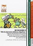 Becoleando X. Taller De Alteraciones Dis: 100 (Método EOS)