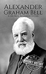 Image; Alexander Graham Bell: A Life From Beginning to End (Biographies of Innovators Book 2) | Kindle Edition | by Hourly History (Author). Publication Date: January 9, 2018