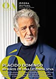 REVISTA ÓPERA ACTUAL Nº 242 (ENERO 2021): Plácido Domingo: 80 años de una leyenda viva