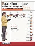 Équitation - Manuel de l'enseignant (Support pédagogique) - Galops 1 à 7 - Cheval et Poney de Ancelet. Catherine (2004) Broché