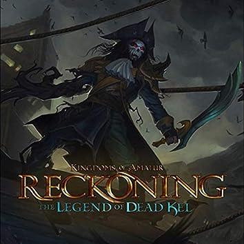 Kingdoms of Amalur: The Legend of Ded Kel (Original Game Soundtrack)