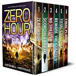 Zero Hour: The Complete Box Set: (The Complete Zero Hour Series, Books 1-6) by [Justin Bell, Mike Kraus]