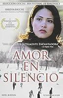 AMOR EN SILENCIO (A SILENT LOVE)