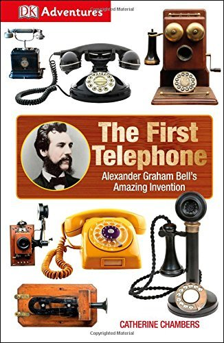 DK Adventures: The First Telephone by DK Publishing (2015-10-06)