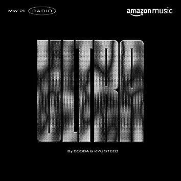 ULTRA RADIO BY Booba & Kyu Steed