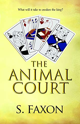 The Animal Court by [S. Faxon]