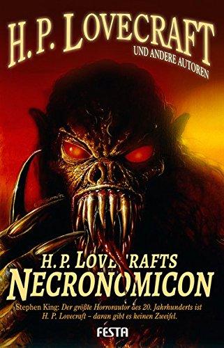 H. P. Lovecrafts Necronomicon: 17 unheimliche Erzählungen
