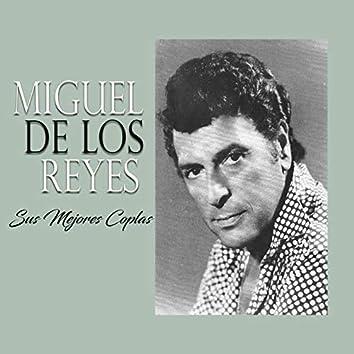 Miguel de los Reyes - Sus Mejores Coplas