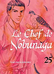 Le Chef de Nobunaga Edition simple Tome 25