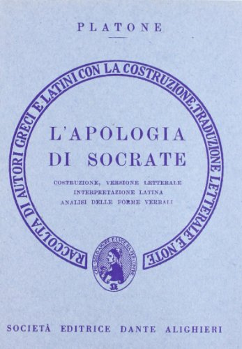 L'apologia di Socrate. Versione interlineare