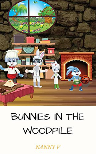 Bunnies In The Woodpile (English Edition)