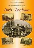 Les lignes ferroviaires : Paris-Bordeaux