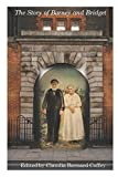The Story of Barney and Bridget: The McPhillips and Mannion's of Ireland and America (Paths to Freedom)
