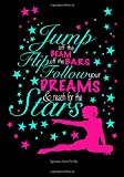 Gymnastics Journal For Girls; Jump Off The Beam,...