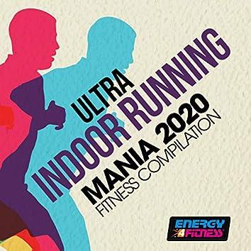 Ultra Indoor Running Mania 2020 Fitness Compilation