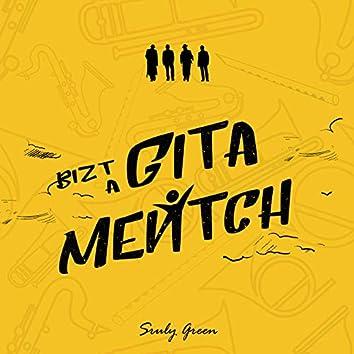 Bizt A Gita Mentch