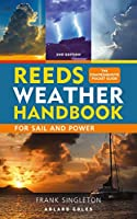 Reeds Weather Handbook: For Sail and Power (Reeds Handbooks)