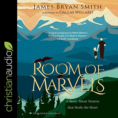 A Room of Marvels Audiobook By James Bryan Smith, Dallas Willard - foreword cover art