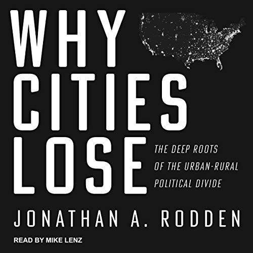 Why Cities Lose Audiobook By Jonathan A. Rodden cover art