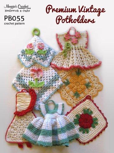 Crochet Pattern Premium Vintage Potholders PB055-R (English Edition)