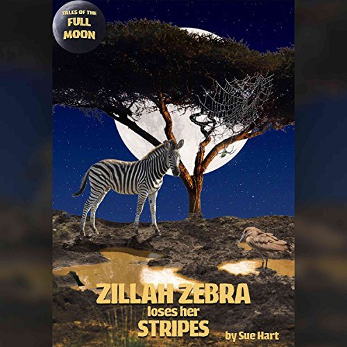 Tales of the Full Moon: Zillah Zebra Loses Her Stripes Titelbild