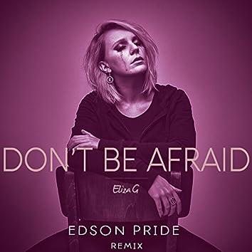 Don't Be Afraid (Remix)