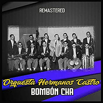 Bombón Cha (Remastered)