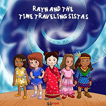 Rayn And The Time Traveling Sistas