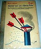 Amor en un clima frío - Revista Literaria Novelas y Cuentos, nº 1208