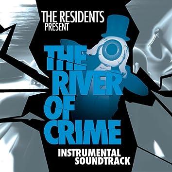 The River of Crime! (Instrumental Soundtrack)