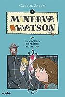 La máquina de perder el tiempo / The Time-Wasting Machine (Minerva Watson)