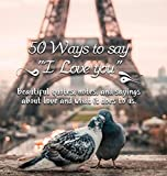 50 Ways to Say I Love You: Valentines Day Gifts for Her (Girlfriend or...