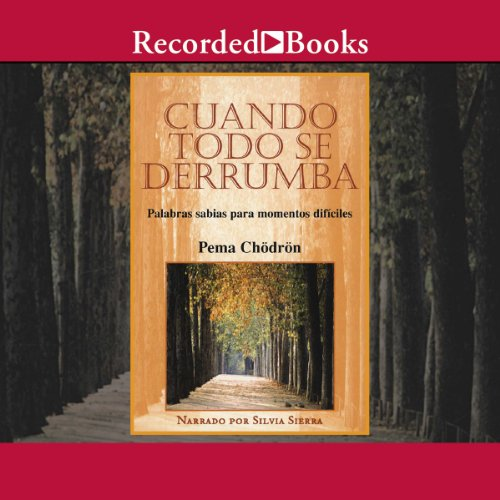 Cuando todo se derrumba [When Things Fall Apart (Texto Completo)] audiobook cover art