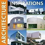 Architecture inspirations. Ediz. multilingue (Inspiration books)