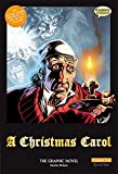 A Christmas Carol: Original Text: The Graphic Novel (British English)