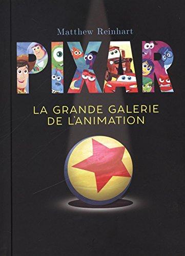 Pixar, la grande galerie de l'animation