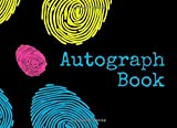 """Autograph Book: Blank Keepsake Memory Log Book Journal, Unlined Scrapbook for All your Favorite Celebrities, Sports Stars, Disney Cartoon Characters & ... 8.25""""x6"""" with 120 pages. (Autograph Diary)"""