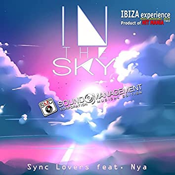 In the Sky (feat. >NYA<) [Ibiza Experience Mixed Crossdance Beats Two, Product of Hit Mania]