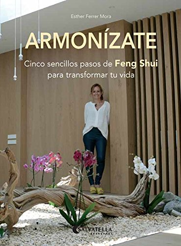 Armonízate: Cinco sencillos pasos de Feng Shui para transformar tu vida