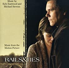Rails & Ties: Music From The Motion Picture