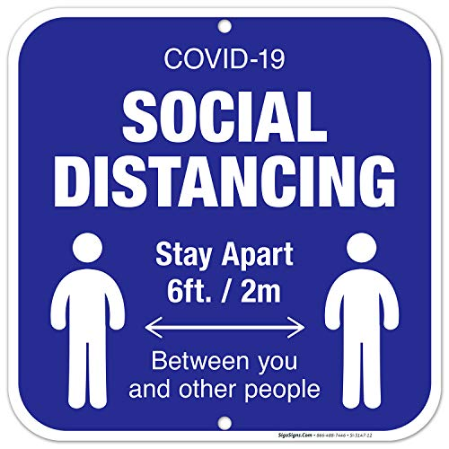 COVID-19 Social Distancing Sign, Social Distancing Keeping 6 Feet Apart, 12x12 Inches, Rust Free .040 Aluminum, Fade Resistant, Easy Mounting, Indoor/Outdoor Use, Made in USA by SIGO SIGNS